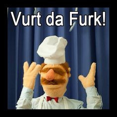 Swedish Chef.... muppet win