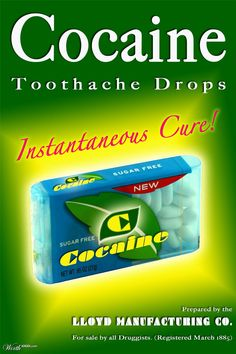 Cocaine drops - all of my problems seem to have evaporated. What pain, in fact what teeth ?