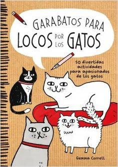 Garabatos para locos por los gatos | Planeta de Libros                                                                                                                                                      Más
