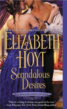Scandalous Desires (Maiden Lane Book 3) - by Elizabeth Hoyt