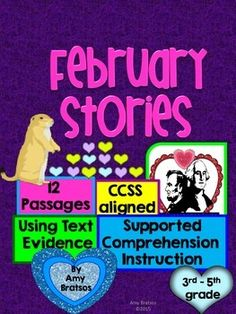 12 fun & interesting February-themed passages with activities in which students select text evidence to support their answers