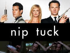 """Nip/Tuck"" is full of extreme and implausible storylines, but hey, that's what makes this show disgustingly hilarious and entertaining. I just can't watch the surgery scenes!"