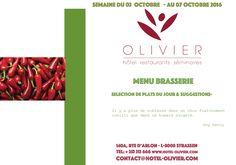Plats du jour - Menu Brasserie Semaine du 03/10 au 07/10 contact@hotel-olivier.com Tél: + 352 313 666 View menu click http://hotel-olivier.com/wp/plats-du-jour-suggestions-menu-brasserie/