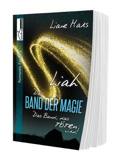 """5 Sterne für """"Liah - Das Band der Magie 2"""" von Zeilenträumerin, http://jessisblog89.blogspot.de/2016/01/rezension-liah-das-band-der-magie-2.html"""