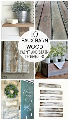 10 Faux weathered barn wood stain and paint techniques | How to make new wood look old | Stowandtellu.com