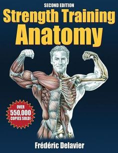 Colby's Pick: Strength Training Anatomy by Frederic Delavier