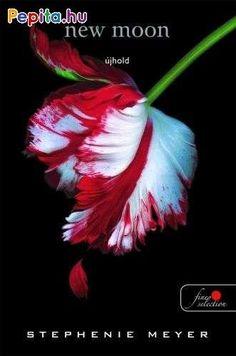 Stephenie Meyer: New Moon – Újhold (Twilight saga Edward Cullen, Movie Mistakes, Book Boyfriends, Diana Gabaldon, Outlander Series, Historical Romance, New Moon, Twilight Saga, American Horror Story