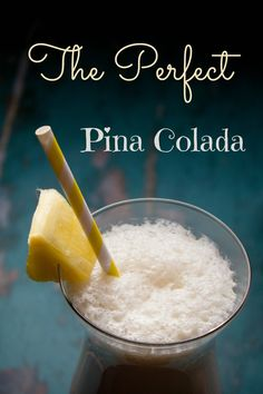 The Perfect Pina Colada Recipe! - Secret Ingredient - find out what it is! Cookbook Recipes, Real Food Recipes, Great Recipes, Dessert Recipes, Favorite Recipes, Amazing Recipes, Recipe Ideas, Easy Recipes, Drinks Alcohol Recipes