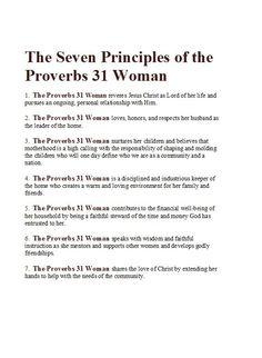 Seven Principles of the Proverbs 31 Woman I could never raise a daughter by these principles. Women have value and identity of their own, apart from organized religion. Virtuous Woman, Godly Woman, Godly Wife, Godly Marriage, Godly Relationship, Distance Relationships, Bible Scriptures, Bible Quotes, Qoutes