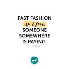 Fast Fashion ist oft sehr, sehr günstig! Doch auf welche Kosten? Kauf doch lieber mit gutem Gewissen #slowfashion —— #quote #zitat #fashionrev #fashrev #fashionrevolution #fairfashion #veganfashion #veganemode #vegan #fair #organic #fairtrade #nachhaltig Fairtrade, Fashion Quotes, Fast Fashion, Vegan Fashion, Sustainability, Quotes