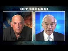 Ron Paul Goes #OffTheGrid | Jesse Ventura Off The Grid - Ora TV - YouTube