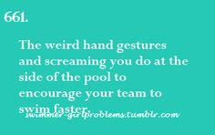 If you are not a swimmer, people WILL look at you like your a crazy person<<<even though your coach is doing it to Swimming Funny, I Love Swimming, Swimming Diving, Sea Diving, Sport Gymnastics, Olympic Gymnastics, Olympic Games, Swimmer Quotes, Swimmer Girl Problems