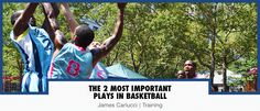The 2 Most Important Plays In Basketball