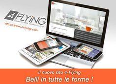 #4Flying, venite a vedere sul nuovo sito quanto siamo belli! Www.4-flying.com