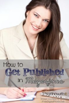 How to Get Published in Magazines. Turn your passion for blogging into a freelance career.