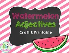 Watermelon Adjectives is perfect to use during any study of adjectives.  Students will create a watermelon and write different adjectives on each seed.  There is a follow-up printable where students identify adjectives by highlighting or coloring.Page 1  CoverPage 2  SamplePage 4  5 - TemplatesPage 5  6   Highlight & Write printablePage 7  Credits While Watermelon Adjectives can be used any time of year, I like to use this packet towards the end of the year for review.
