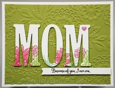 I've seen several cards lately that have large letter die cuts, with just the bottom portion stamped. I thought it was a cool look, so I ...