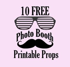 10 FREE Photo Booth Prop Printables