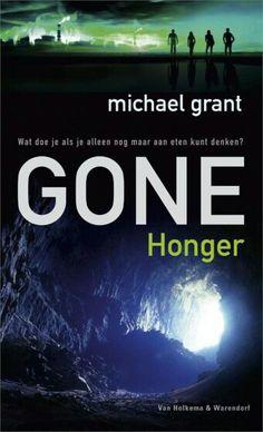 Michael Grant: Gone - Honger/Hunger