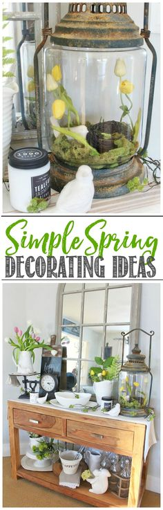 Quick and easy spring decorating ideas. Farmhouse style.