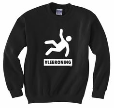 #Lebroning Lebron James Basketball Sweatshirt