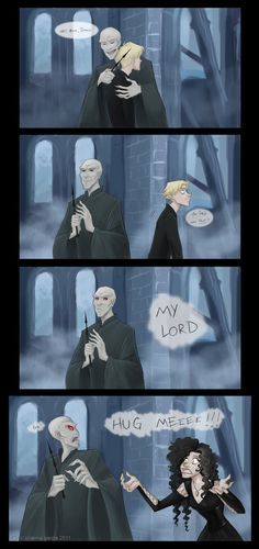 Haha Harry Potter humor. Voldemort hugging Draco one of the most awkward and awesome things ever.
