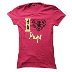 Limited Edition This girl loves Pugs