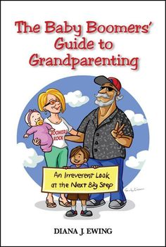 Boomers Guide to Grandparenting  Granecdotes