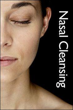 Nasal Cleansing.  Hmmm