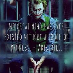 And madness is just like gravity...all it takes is a little push