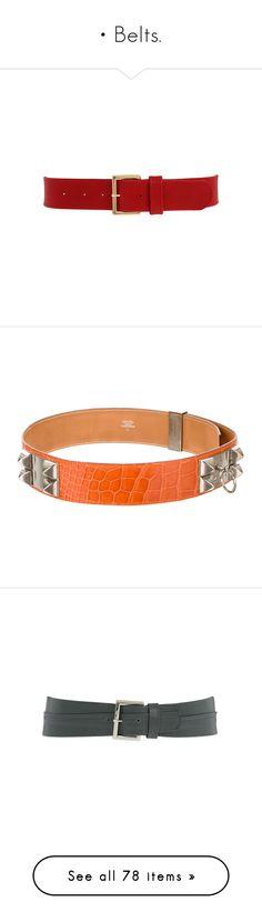 """""""• Belts."""" by krys30rose ❤ liked on Polyvore featuring belts, accessories, cintos, red, cinturones, women's belts, orange, hermès, hermes belt and alligator belt"""