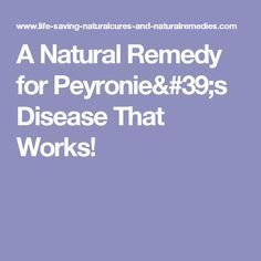 A Natural Remedy For Peyronie S Disease That Works Peyronies