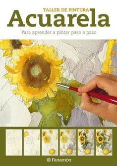 "Cover of ""Painting workshop - Watercolor"" Watercolour Tutorials, Watercolor Techniques, Art Techniques, Watercolour Painting, Watercolor Flowers, Watercolors, Painting Lessons, Art Lessons, Modelos 3d"