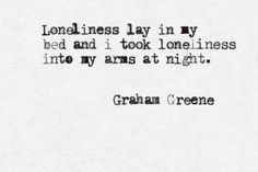 """Graham Greene... Celibacy is most certainly under-rated, and after eight years this is what comes to mind... The song by Natalie Merchant, """"My Skin"""" ...on becoming untouchable."""