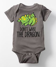 Loving this Charcoal 'Don't Wake the Dragon' Bodysuit - Infant on #zulily! #zulilyfinds