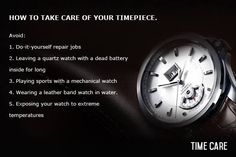 Here are a few things not-to-do in order to increase the life of your timepiece! #TimeCare, Only Watch Care Centre which can know your watch better in #Gujarat. For More Details Contact Time Care Watch Expert for any watch repair query.  #WatchCare #Ahmedabad