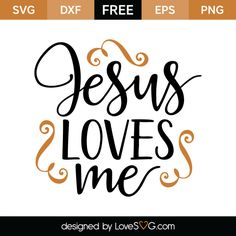 *** FREE SVG CUT FILE for Cricut, Silhouette and more *** Jesus loves me