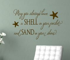 May You Always Have a Shell in Your Pocket Wall Decal - Beach Nautical Vinyl Wall Quote Saying 22H X 36W QT0255. $45.00, via Etsy.