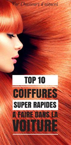 TOP 10 COIFFURES SUPER RAPIDES A FAIRE DANS LA VOITURE