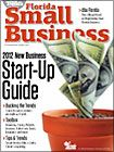 Florida Small Business - The Guide for Entrepreneurs and Emerging Companies