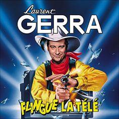 Laurent Gerra flingue la télé