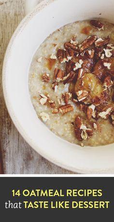 14 oatmeal recipes that taste like dessert