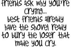 My Best Friend Quotes - although I don't condone burying people. :/