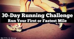 30 Day Running Challenge – Run Your First or Fastest Mile