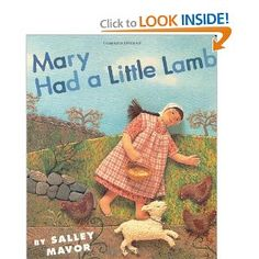 Mary Had a Little Lamb by Salley Mavor- book