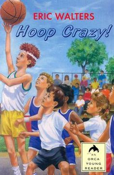 Hoop Crazy (Orca Young Readers) Eric Walters 9781551431840 When Nick and his pals suddenly find themselves short a man for the NBA-sponsored three-on-three tournament they plan to enter during the summer holidays, the s Shot Book, Surprise Visit, Childrens Books, Growing Up, Literature, Road Trip, Fiction, Author, Baseball Cards
