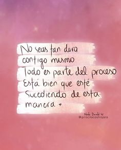 No lo seas 😊 Positive Mind, Positive Vibes, Positive Quotes, Motivational Quotes, Inspirational Quotes, Favorite Quotes, Best Quotes, Love Quotes, Love Phrases