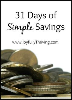 Are you looking for quick and easy ways to save? Here's a detailed list of 31 ways  days to save in your budget!