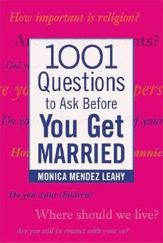 1001 Questions to Ask Before You Get Married: « LibraryUserGroup.com – The Library of Library User Group