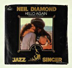 Neil Diamond - Hello Again 7' Single 45 RPM Vinyl Record, The Jazz Singer, Capitol Records, 4960, Rock, Soft Rock, 1980, Original Pressing